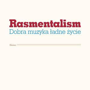 Rasmentalism
